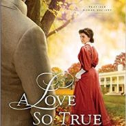 A Book Review for A Love So True